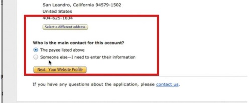 If you are not the main contact for your account, change the option to 'Someone else- I need to enter their information'