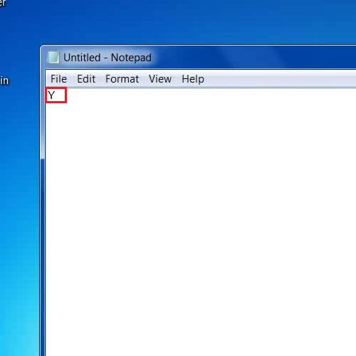 Type in the letter Y and Save it in a text file