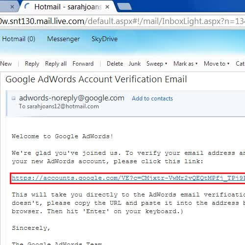 Click on the link sent by Google Adwords to verify your account