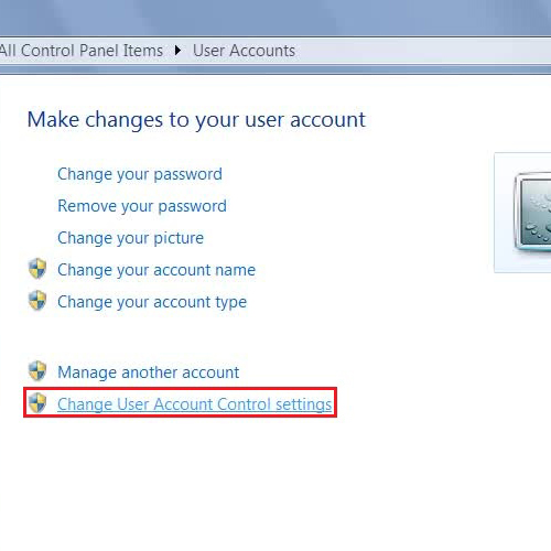 "Click on the ""Change User Account Control Settings"