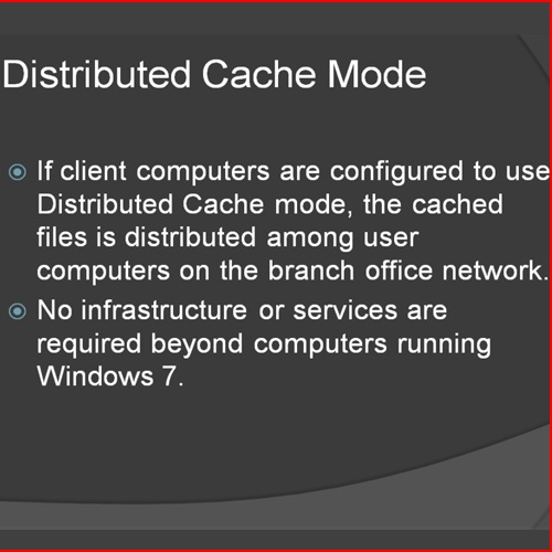 Insight about Distributed Cache Mode