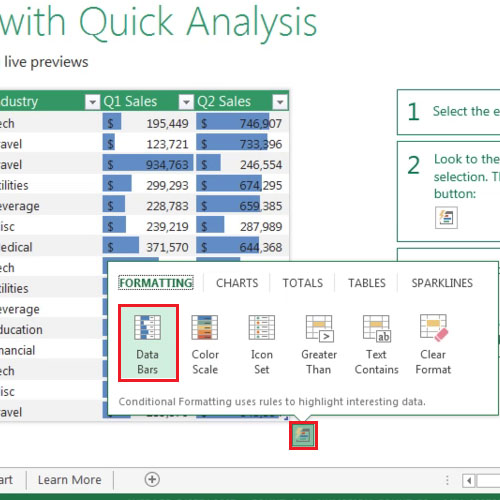 Look at Quick analysis feature